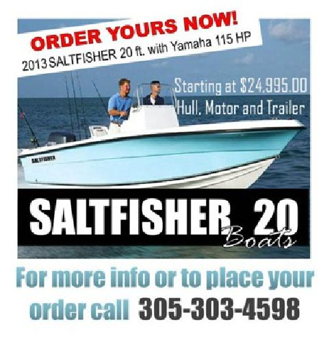 $24,995 New 2013 Saltfisher Boat 20ft with Motor and Trailer. Great Offshore and Inshore