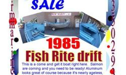 '85 Fishrite 16' driftboatThis is a come and get it boat right here. Salmon are coming and you need to be ready! Aluminum looks great of course because it's nearly ageless, but floor insert in the middle needs some love. Gather some oars, seats, poles and
