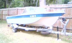 Boat has no engine. Has solid floor and transom.Has AM-FM radio and CB radio.Solid trailer with Bearing-Buddies and submersible rear tail lights. Good rollers.