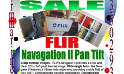 FLIR SYSTEM PAN TILT AND COMES WITH CLARION SCREEN!Navigator II featuresExtremely affordable - the FLIR Navigator II is offered at an extremely affordable price, bringing thermal imaging technology to a broader audience.Crisp thermal images - FLIR's