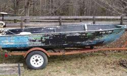 boat with ten horsepower, two cylinder. Johnson seahore. with a trailer, 1 7/8 ball36 # thrust trolling enginenew marine grade batterynew six gallon gas tank256-892-3958, ask for george. please call between 5 am and 8 pmboat may need a paint job.will